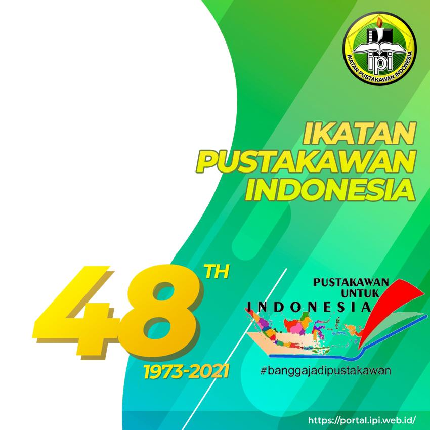 Background Frame Bingkai Foto Twibbon Ucapan Selamat Hari Ulang Tahun (HUT) Ikatan Pustakawan Indonesia (IPI) ke-48 Tahun 2021