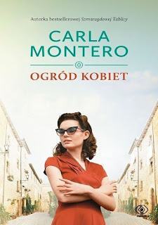 """Ogród kobiet"" Carla Montero"
