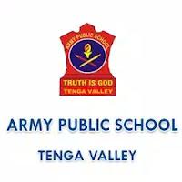 Army Public School,Tenga Valley AP Recruitment 2019