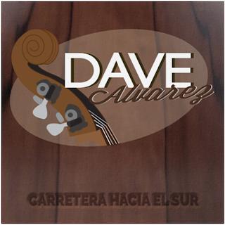 Dave Alvarez Carretera hacia el sur