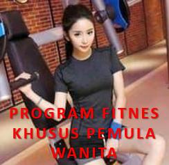 Program Fitnes Untuk Pemula Wanita