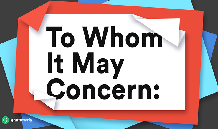 """Is """"To Whom It May Concern"""" an Acceptable Greeting? [Survey] #Article"""