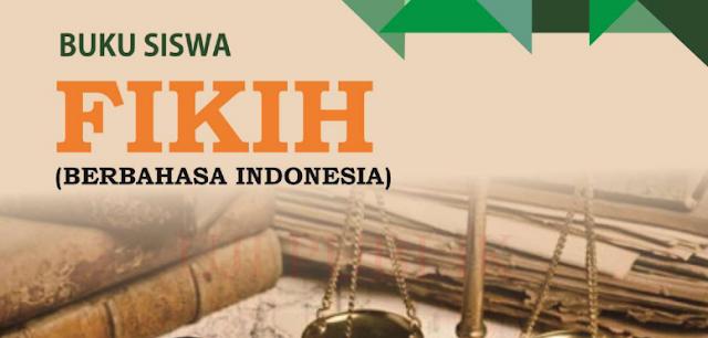 Buku Siswa Fikih MA Kelas 10 dan 11 (Berbahasa Indonesia)