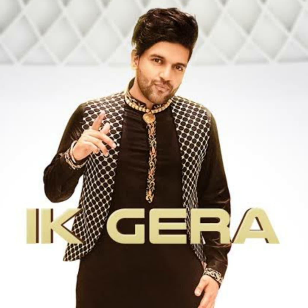 Ik Gera Punjabi Song Lyrics, Sung by Guru Randhawa.
