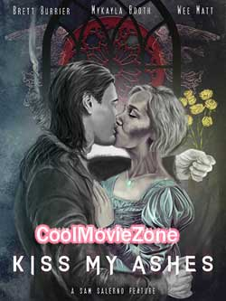 Kiss My Ashes (2018)
