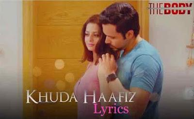 khuda haafiz lyrics the body