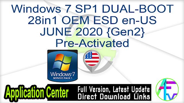 Windows 7 SP1 DUAL-BOOT 28in1 OEM ESD en-US JUNE 2020 {Gen2} Pre-Activated
