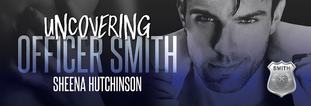 Cover Reveal: Uncovering Officer Smith by Sheena Hutchinson