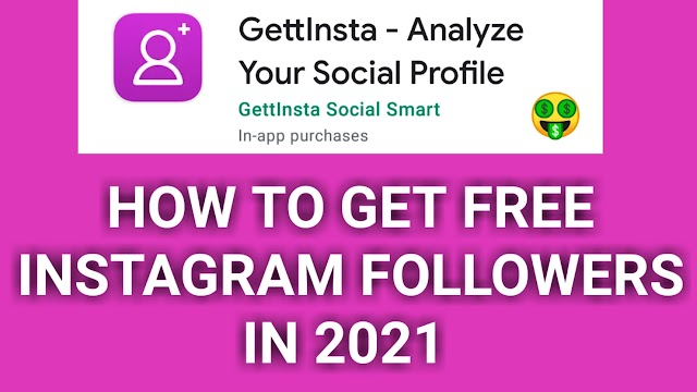 How To Get Free Instagram Followers In 2021   How To Increase Instagram Followers Everyday