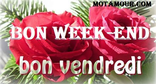 Bon week-end et bon vendredi