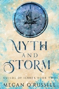 Myth and Storm by Megan O'Russell
