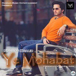 Ye Mohabat - Nouman Khalid