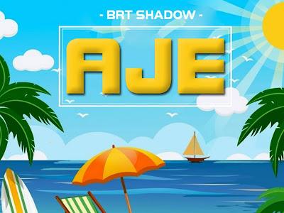 DOWNLOAD MP3: Brt Shadow - Aje