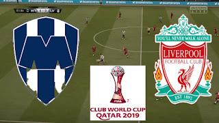 مشاهدة مباراة ليفربول ومونتيري بث مباشر  حصري اون لاي لايف اليوم 18-12-2019 في كأس العالم للأندية