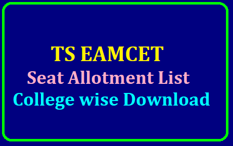 Seat Allotment Result of TS EAMCET 2019: Download College wise Seat Allotment List /2019/07/ts-eamcet-seat-allotments-results-web-allotments-college-wise-student-wise-seat-allotment-order-download-tseamcet.nic.in.html