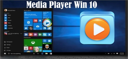 Media Player for Win 10 Free Download Full Version