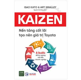 Kaizen – Nền Tảng Cốt Lõi Tạo Nên Giá Trị Toyota ebook PDF EPUB AWZ3 PRC MOBI