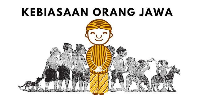 Ini Dia 6 Kebiasaan Unik Orang Jawa yang Paling Berkesan