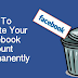 How to Cancel My Facebook Account forever