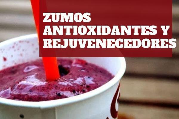 Recetas de zumos antioxidantes y rejuvenecedores en comida sana