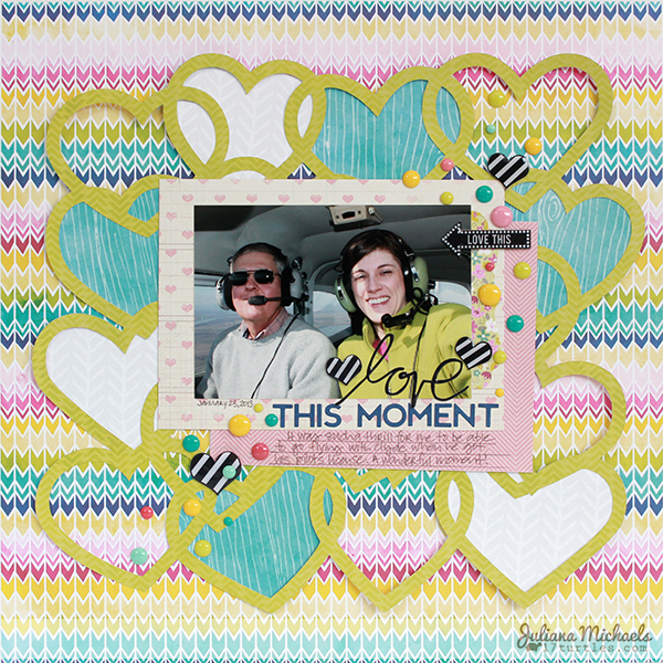 Love This Moment Layout by Juliana Michaels #freedigitalcuttingfile