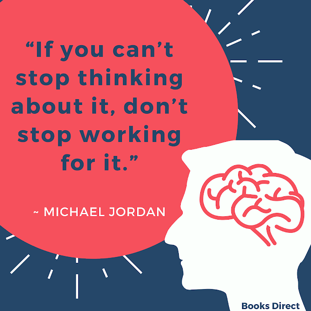 """If you can't stop thinking about it, don't stop working for it.""  ~ Michael Jordan"