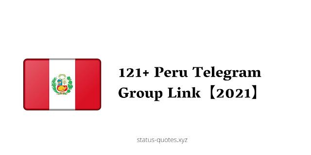 121+ Peru Telegram Group Link【2021】