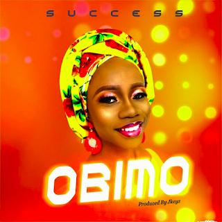 Music: Success – Obimo Ft. Livingstone