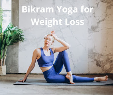 Bikram Yoga For Weight Loss With Healthgrace