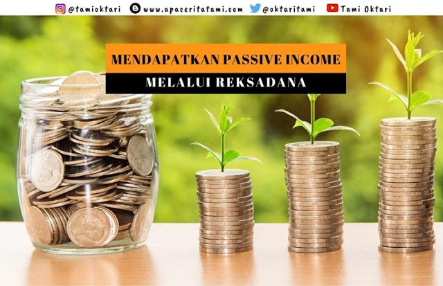 Mendapatkan Passive Income dari Reksadana