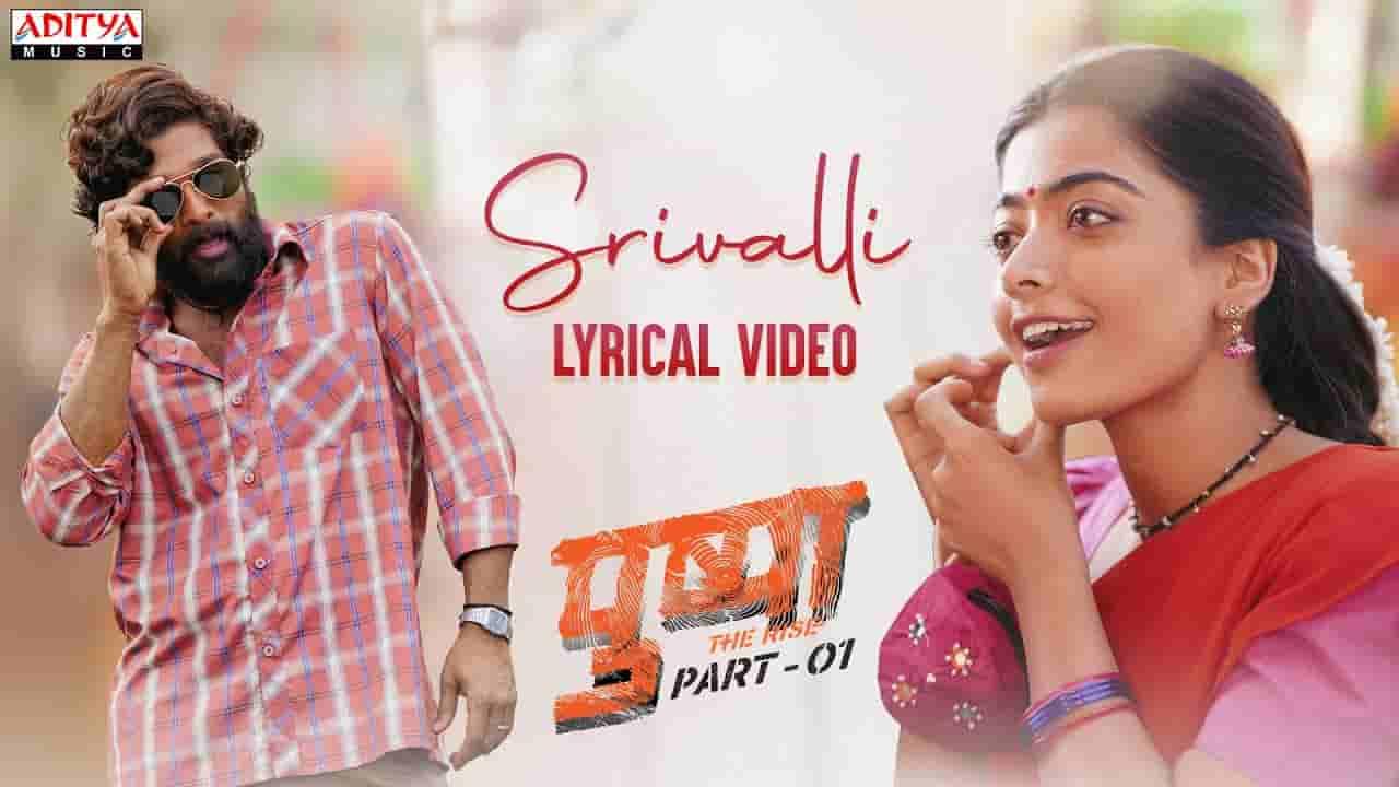 Srivalli lyrics Pushpa Javed Ali Bollywood Song