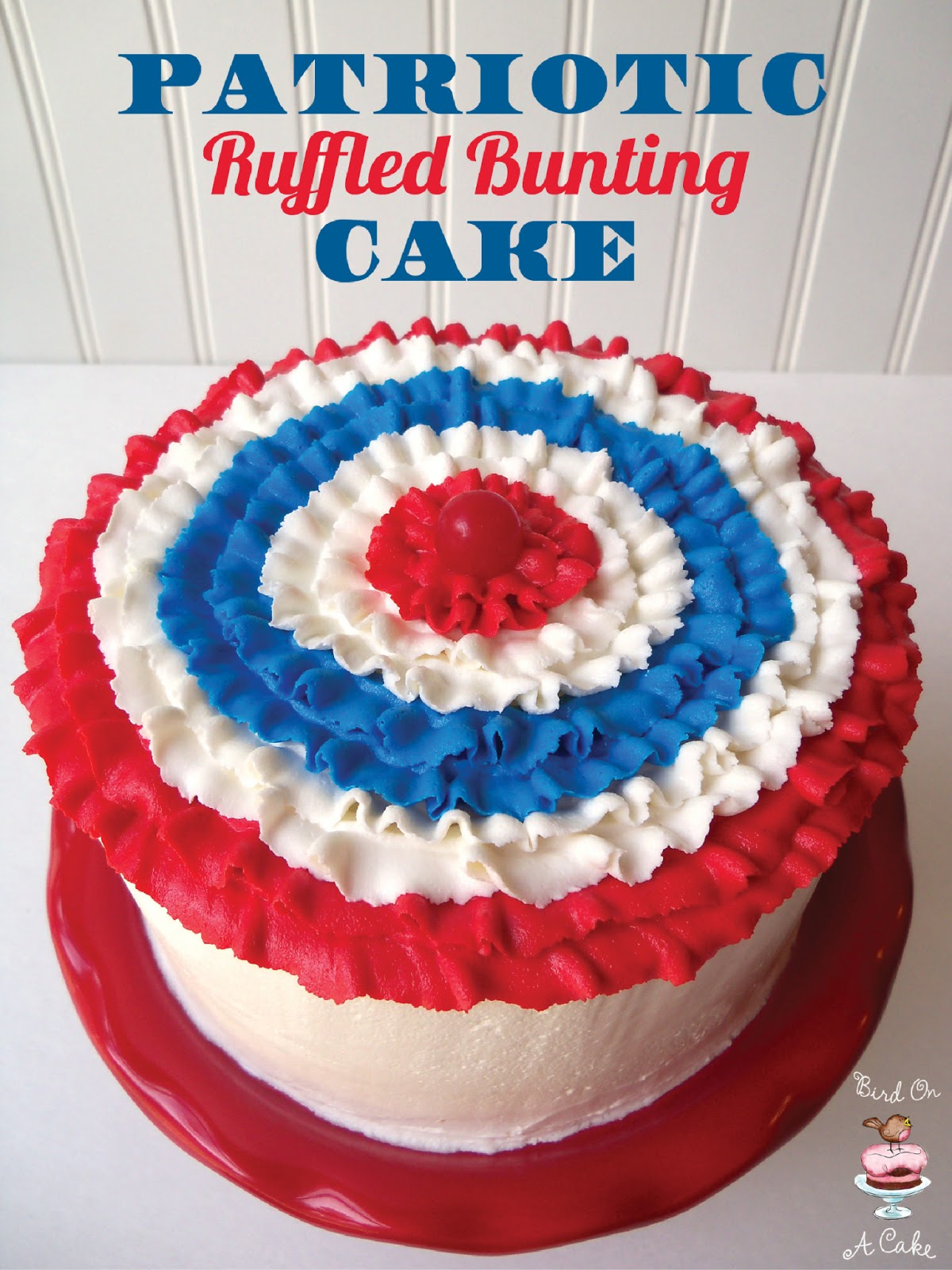 Bird On A Cake Patriotic Ruffled Bunting Cake