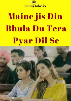 Maine jis Din Bhula Du Tera Pyar Dil Se Song lyrics New WhatsApp Status Video 30sec