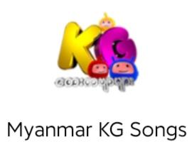Myanmar KG Songs