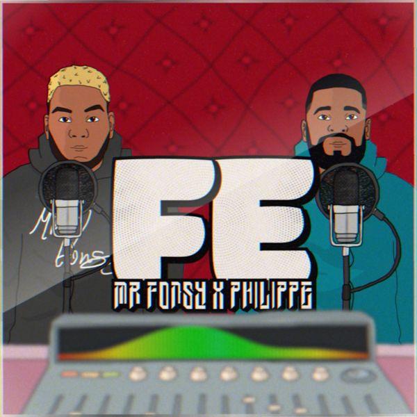 Mr. Fonsy – Fe (Feat.El Philippe) (Single) 2021 (Exclusivo WC)