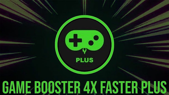 Game Booster 4x Faster 1.0.8 Full Apk for Android