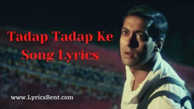 Tadap Tadap Ke Song Lyrics