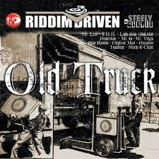 Riddim Driven - Old Truck Riddim