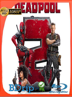 Deadpool 2 (2018) Super Duper Cut BDRIP 1080p Latino [GoogleDrive] SilvestreHD
