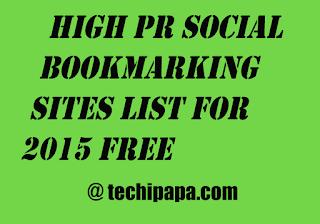 high pr social bookmarking sites list 2015