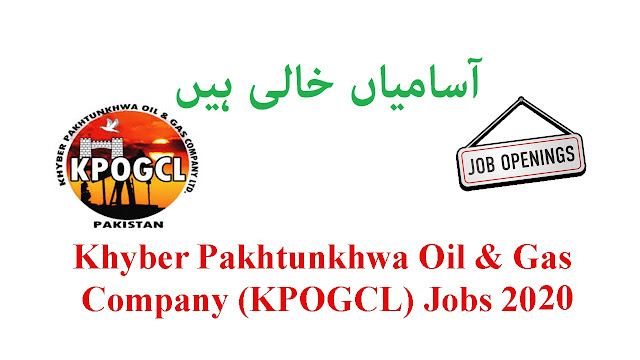 KPOGCL Jobs 2020 KPK Oil and Gas Company Limited Apply Online