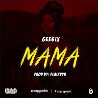 Gee6ix - Mama.mp3