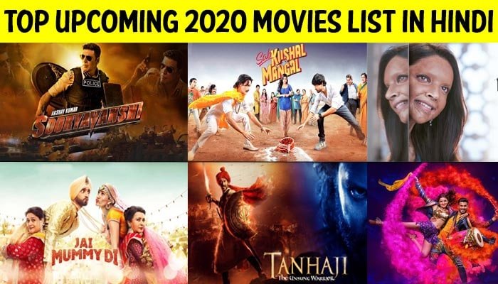 Top Upcoming 2020 Movies List In Hindi