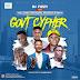 MUSIC: DJ Fizzy ft. Trod x Zhami x Candy Bleakz x Mr Gbafun x Newtin - Govt Cypher