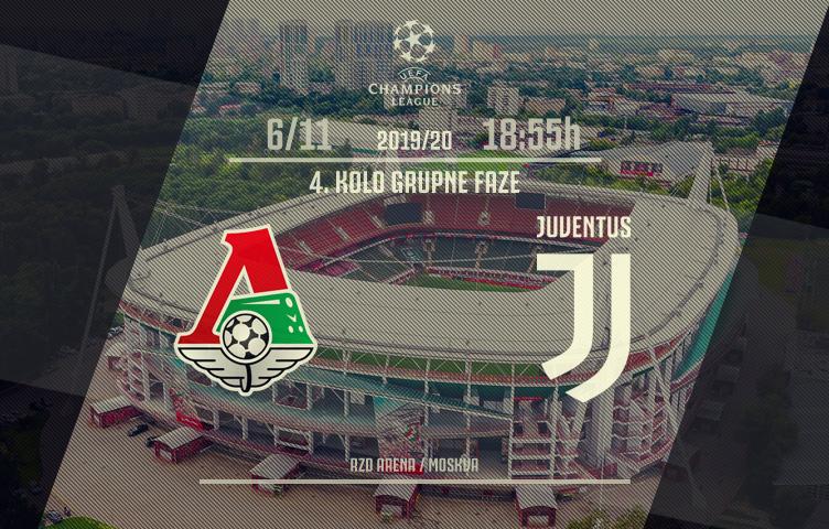 Liga prvaka 2019/20 / 4. kolo / Lokomotiv - Juve, srijeda, 18:55h