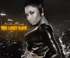Nicki Minaj — The Lost Tape [Unreleased & Others] [Álbum]