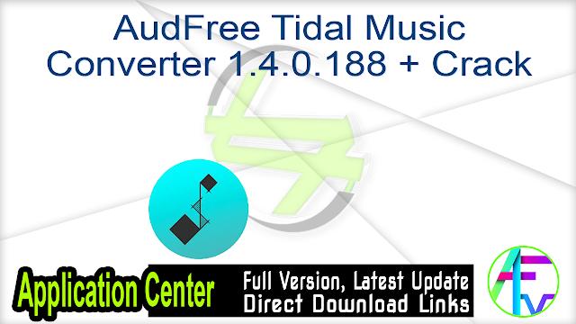 AudFree Tidal Music Converter 1.4.0.188 + Crack