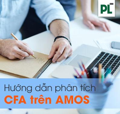 Phân tích nhân tố khẳng định CFA trên AMOS