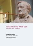 Broschüre Tristan und Mathilde. Inspiration – Werk – Rezeption