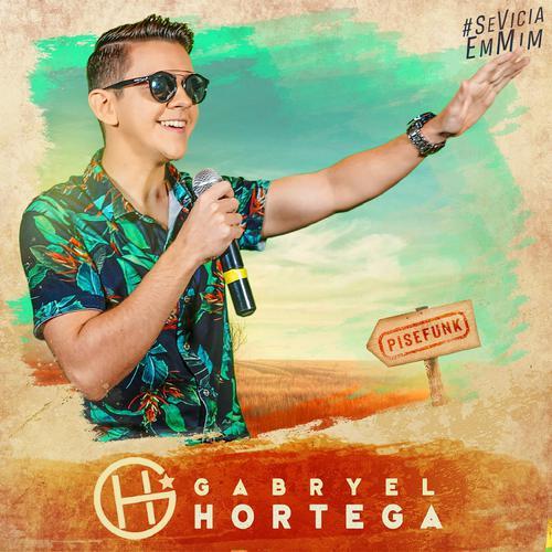 Gabryel Hortega - Promocional de Novembro - 2019